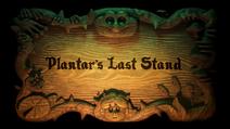 Plantar's Last Stand