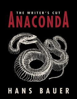 ANACONDA- The Writer's Cut