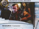 Muertos Gang Member