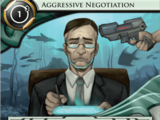Aggressive Negotiation