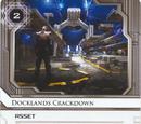 Docklands Crackdown