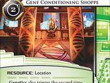 Gene Conditioning Shoppe