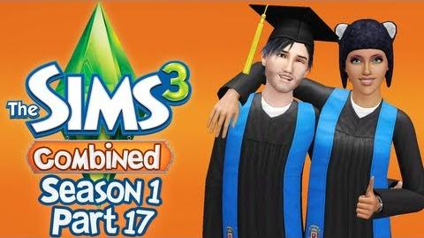 Let's Play The Sims 3 Combined - S1 P17 - (Graduation)