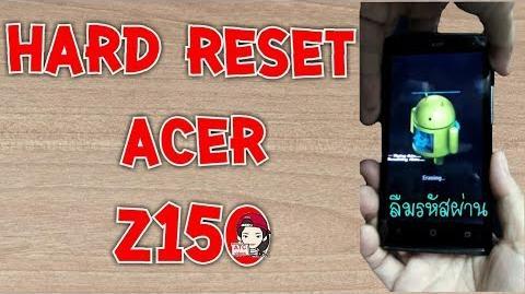 Hard reset ACER Z150 ลืมรหัสผ่าน by ATC videos