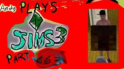 ANDY PLAYS THE SIMS 3 PART 7