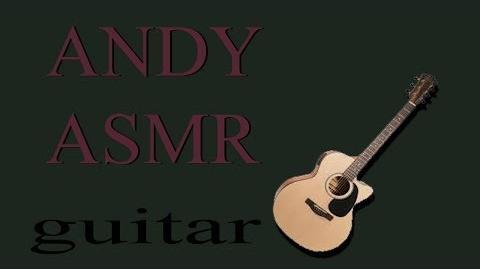 Andy ASMR: Guitar
