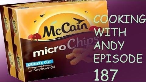 Cooking with ANDY! episode 187: Micro Chips.
