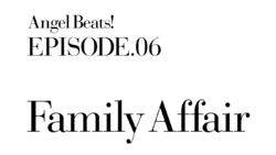 Episode 06 Family Affair
