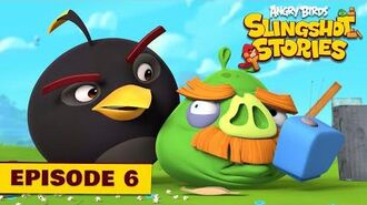 Angry Birds Slingshot Stories Ep. 6 Popped
