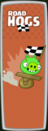 BAD PIGGIES-ROAD HOGS