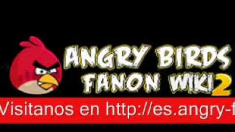 Introduccion de Angry Birds Fanon 2 Wiki