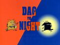 Dag for Night title card.jpg