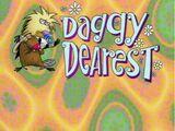 Daggy Dearest