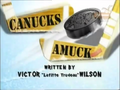 Canucks Amuck title card.png