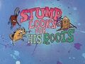 Stump Looks for His Roots title card.jpg
