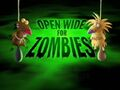 Open Wide for Zombies title card.jpg