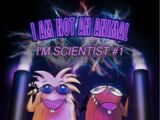 I am Not an Animal I'm Scientist Number One