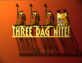 Three Dag Nite! title card.png