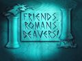 Friends, Romans, Beavers! title card.jpg