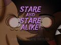 Stare and Stare Alike! title card.jpg