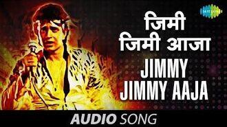 Jimmy Jimmy Aaja - Full Song (HQ) Parvati Khan Mithun Chakraborty Disco Dancer 1982