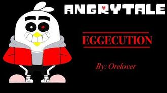 AngryTale - EGGECUTION -EXTENDED-