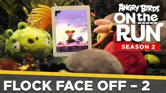 Angry Birds on the Run S2 Flock Face Off – Part 2