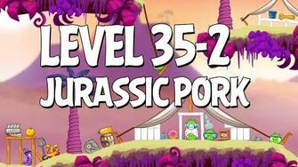 Angry Birds Jurassic Pork Level 35-2 Walkthrough 3 Star