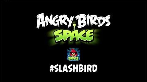 Angry Birds Space Slashbird Music Update New Theme Music SlashBird