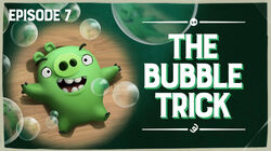 The Bubble Trick TC