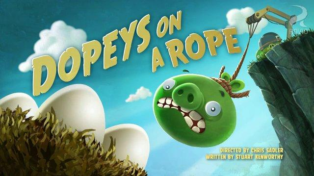 Angry Birds Toons-14 Dopeys On A Rope