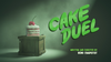 Cake Duel