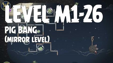Angry Birds Space Pig Bang Level M1-26 Mirror World Walkthrough 3 Star