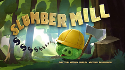 Slumber Mill Title Card