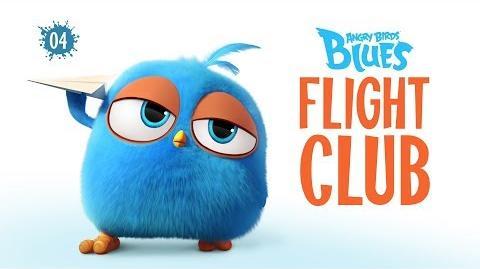 Angry Birds Blues Flight Club - S1 Ep4