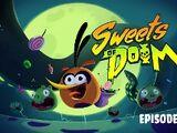 Sweets of Doom