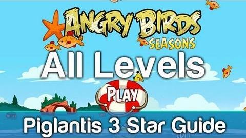 Angry Birds Seasons - Piglantis All Levels 3 Star Walkthrough Levels 1-1 thru 2-15 w Golden Egg