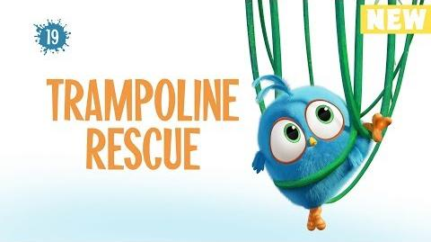 Angry Birds Blues Trampoline Rescue - S1 Ep19 NEW