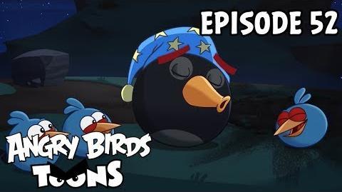 Angry Birds Toons Bomb's Awake - S1 Ep52