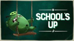 School's Up