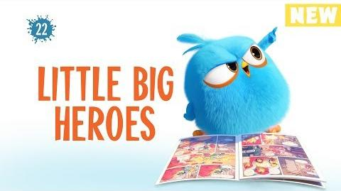 Angry Birds Blues Little Big Heroes - S1 Ep22 NEW