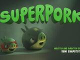 Superpork