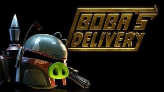 Angry Birds Star Wars- Boba's Delivery