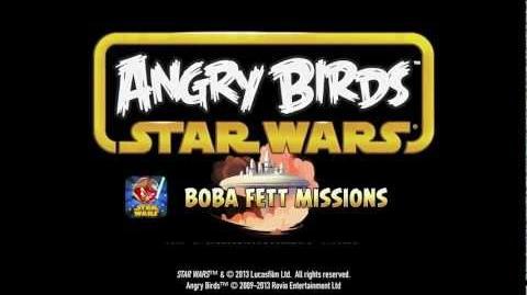 Angry Birds Star Wars Unlock the Boba Fett Missions!