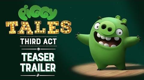Piggy Tales Third Act - Teaser Trailer
