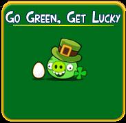 Go Green, Get Lucky