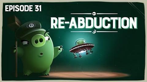 Piggy Tales Re-Abduction - Ep31, S3