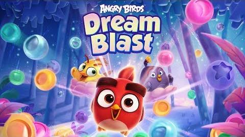 Angry Birds Dream Blast – Now available worldwide!