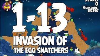 Angry Birds Seasons Invasion of the Egg Snatchers 1-13 Walkthrough 3 Star