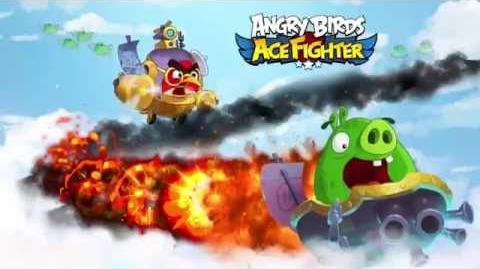 Angry Birds-Angry Birds Ace Fighter – Soft Launch,Story Video